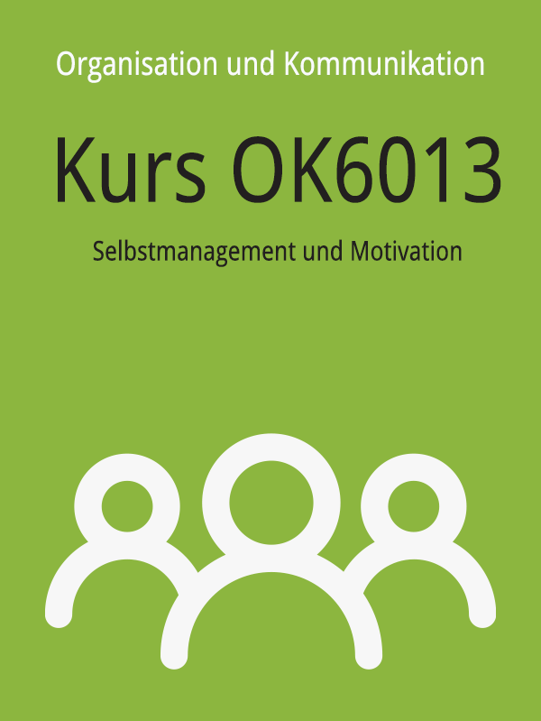 OK6013: Selbstmanagement und Motivation